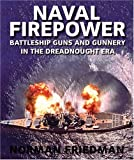 Naval Firepower, Norman Friedman, 1591145554