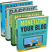 Financial Freedom: Online Income, Passive Income, Millionaire Success Habits, Monetizing Your Blog Audiobook by Alexander S. Presley Narrated by Alex Lancer