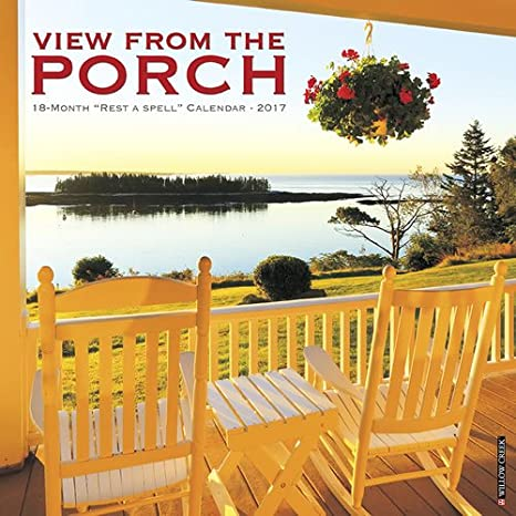 Amazon.com : 2018 View From the Porch Wall Calendar {jg} Great ...