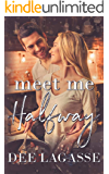 Meet Me Halfway: A Single Mother Romance (The West Brothers Book 1)