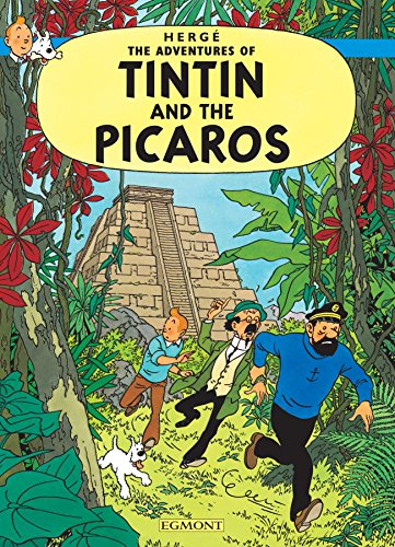 Tintin and the Picaros (The Adventures of Tintin) (Adventures of Tintin (Hardcover))