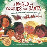 A World of Cookies for Santa: Follow Santa's Tasty Trip Around the World