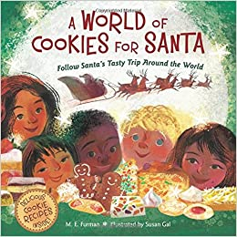 A World Of Cookies For Santa Follow Santa S Tasty Trip Around The