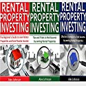 Rental Property Investing: 3 Manuscripts in 1: The Beginner's Guide + Tips and Tricks + Effective Strategies Audiobook by Alex Johnson Narrated by Pete Beretta