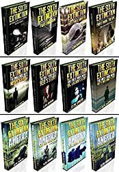 The Sixth Extinction Series & The First Three Weeks & The Sixth Extinction America - Zombie Omnibus Edition (Parts 1 - 12)