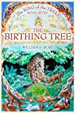 The Birthing Tree, William Burt, 160615043X