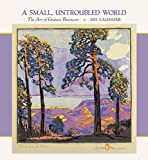 A Small Untroubled World: Gustave Baumann 2019 Wall Calendar