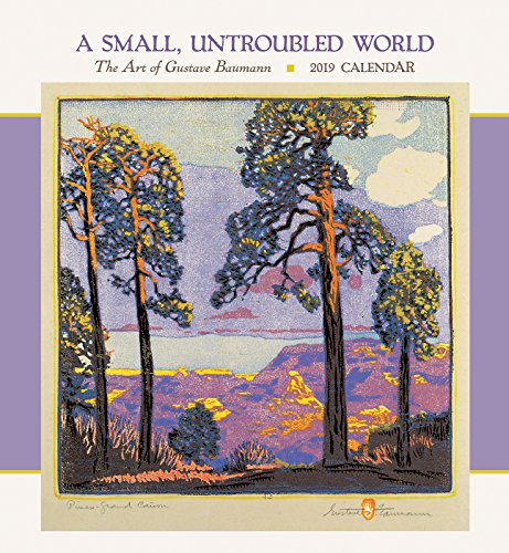 A Small Untroubled World: Gustave Baumann 2019 Wall ()