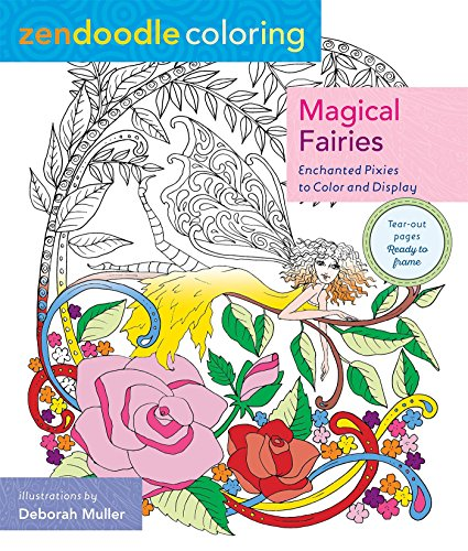Zendoodle Coloring: Magical Fairies: Enchanted Pixies to Color and Display