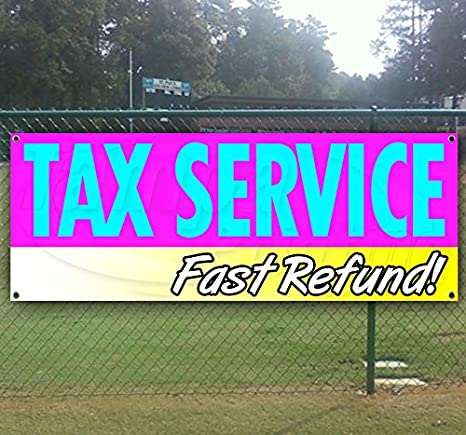 TAX SERVICE FAST REFUND Advertising Vinyl Banner Flag Sign Many Sizes Available