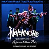 Nevermore - The Imaginary Life & Mysterious Death of Edgar Allan Poe (Original Off-Broadway Cast Recording)