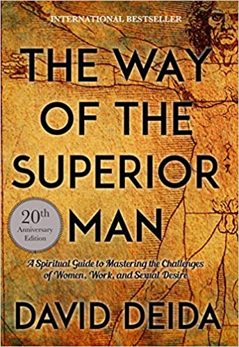 5815fbe2de4f Amazon.com  The Way of the Superior Man  A Spiritual Guide to ...