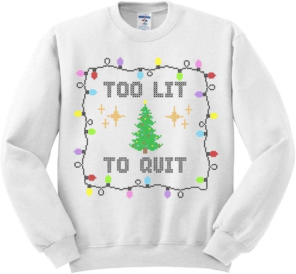 TeesAndTankYou Too Lit to Quit Sweatshirt Unisex