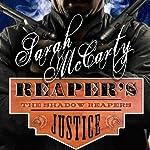 Reaper's Justice: Shadow Reapers, Book 1 | Sarah McCarty