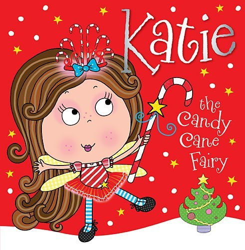 Katie the Candy Cane Fairy Storybook by Thomas Nelson (2013-09-10) -