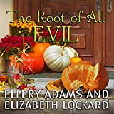 The Root of All Evil: Hope Street Church Mysteries, Book 4