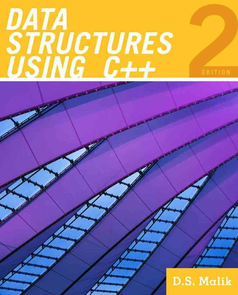 [(Data Structures Using C++)] [By (author) D S Malik] published on (July, 2009)