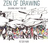 zen drawing book - Zen of Drawing: Drawing What You See