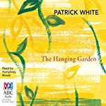 The Hanging Garden | Patrick White