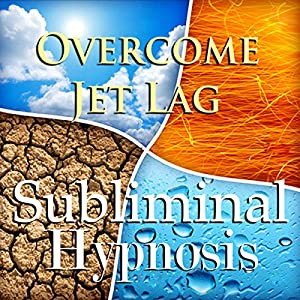 Overcome Jet Lag Subliminal Affirmations Speech