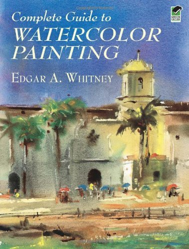- Complete Guide To Watercolor Painting (New Edition) (6/23/01)