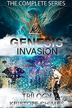 Genesis Invasion Trilogy: The Complete Series by [Chimes, Kristoff]