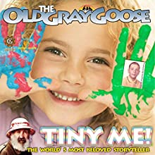 Tiny Me Audiobook by Geoffrey Giuliano Narrated by  The Old Gray Goose
