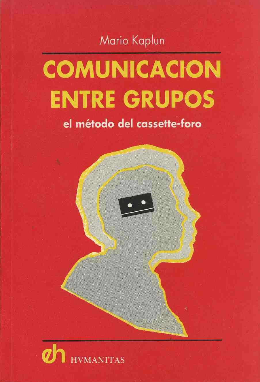 EL METODO CASSETTE-FORO: Amazon.es: MARIO KAPLUN: Libros