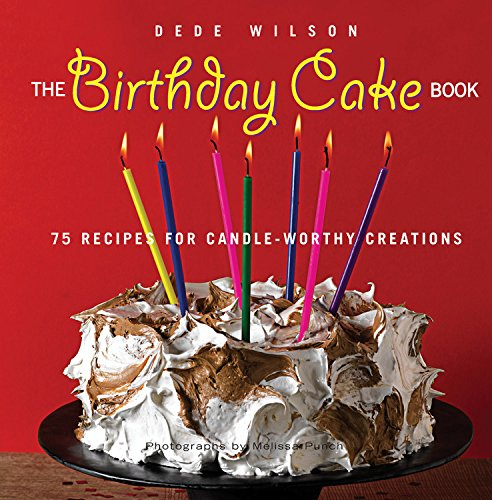 Brilliant The Birthday Cake Book 75 Recipes For Candle Worthy Creations Funny Birthday Cards Online Inifofree Goldxyz