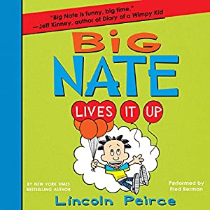 Big Nate Lives It Up Hörbuch