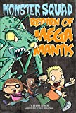Return of Mega Mantis #2 (Monster Squad)
