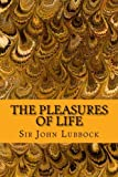 img - for The Pleasures of Life book / textbook / text book