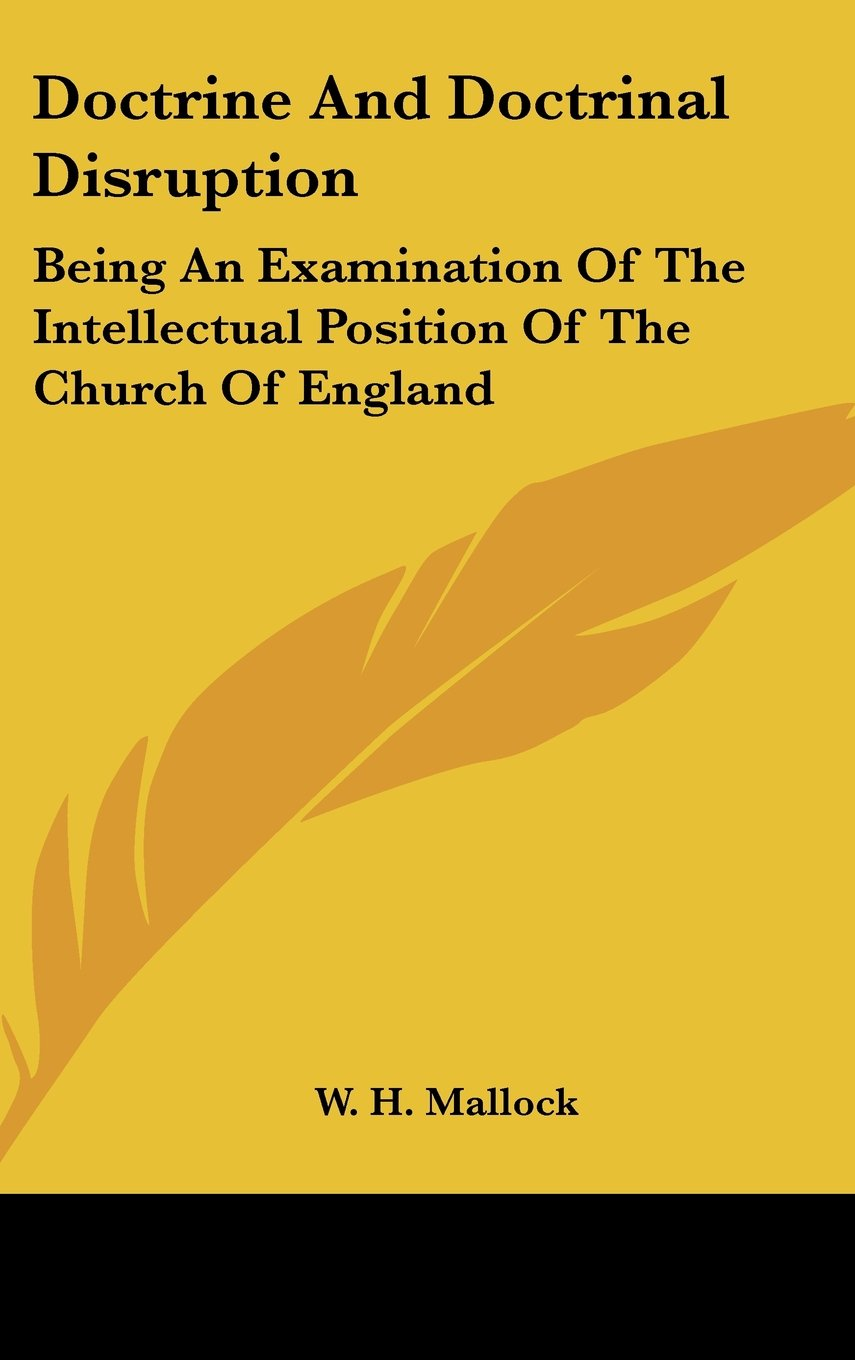 Download Doctrine And Doctrinal Disruption: Being An Examination Of The Intellectual Position Of The Church Of England PDF