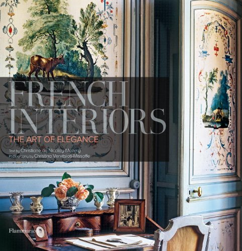 Antique French Art (French Interiors: The Art of Elegance)