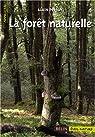 La forêt naturelle par Persuy