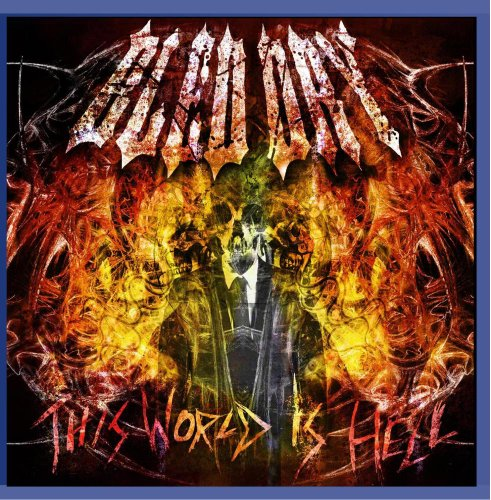 Bled Dry: This World Is Hell (Audio CD)