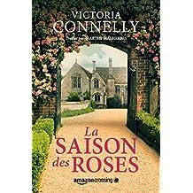 La Saison des roses (French Edition)