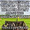 The Protestant Wagon Train