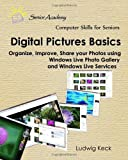 Digital Pictures Basics, Ludwig Keck, 144863850X