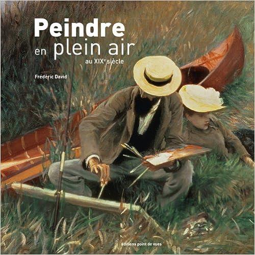 Livre gratuits en ligne Peindre en plein air : L'endurance au travail au XIXe siècle pdf, epub ebook