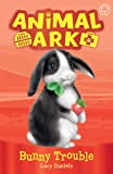 Bunny Trouble: Book 2 (Animal Ark)