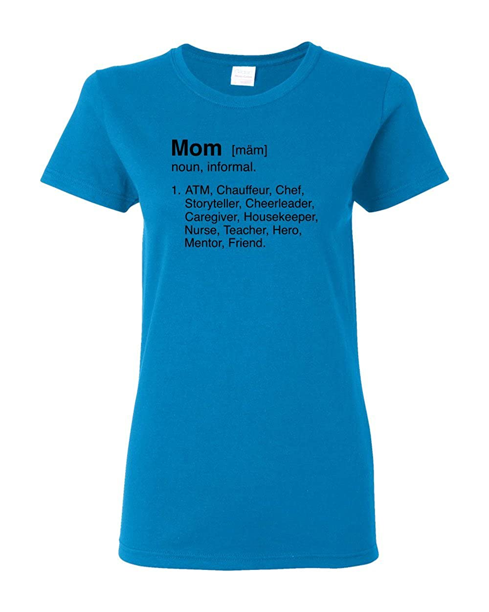79adef6b Amazon.com: Mom Definition Mother Mommy Ma Day Funny Humor Adult Women's T- Shirt: Clothing