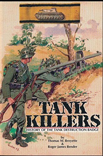 Tank Killers: History of the Tank Destruction Badge (Badge Thomas Tank)