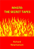 MH370:The Secret Tapes