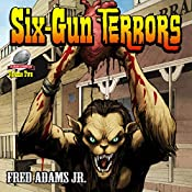 Six-Gun Terrors, Volume 2: Fang and Claw | Fred Adams