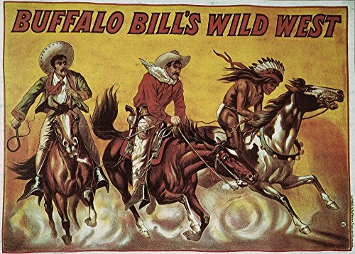 WF Cody Poster 1905 Nprinted In Paris For A European Tour Of Buffalo Bill CodyS Wild West Show Poster Print by (24 x 36) ()