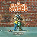 The Infamous Ratsos: Books 1-2: The Infamous Ratsos, The Infamous Ratsos Are Not Afraid Audiobook by Kara LaReau Narrated by Mark Turetsky