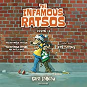 The Infamous Ratsos: Books 1-2: The Infamous Ratsos, The Infamous Ratsos Are Not Afraid | Kara LaReau