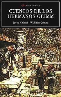 Los mejores cuentos de los hermanos Grimm par Grimm