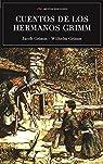 Los mejores cuentos de los hermanos Grimm par Jacob Grimm